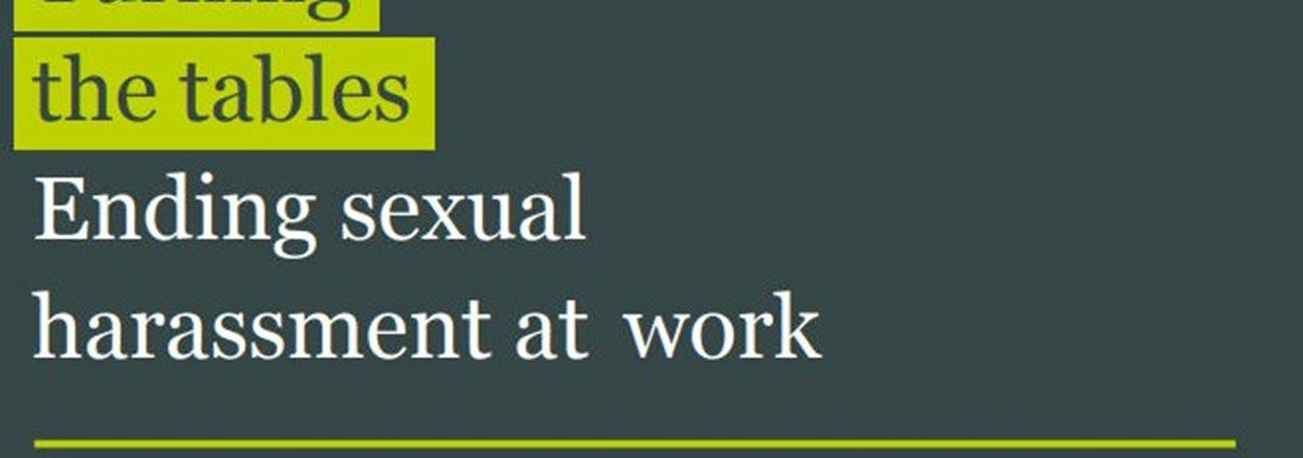 EHRC Turning Tables Report On Sexual Harassment
