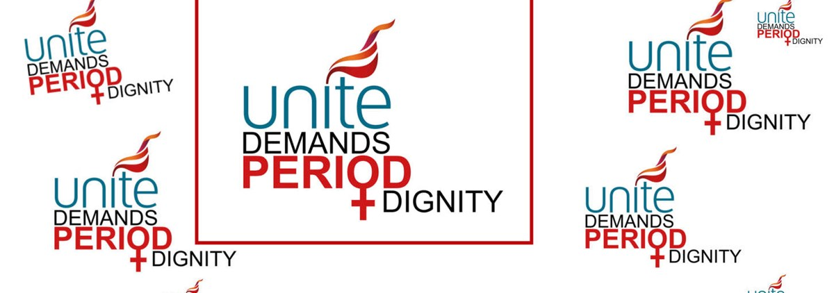 Unite demands period dignity