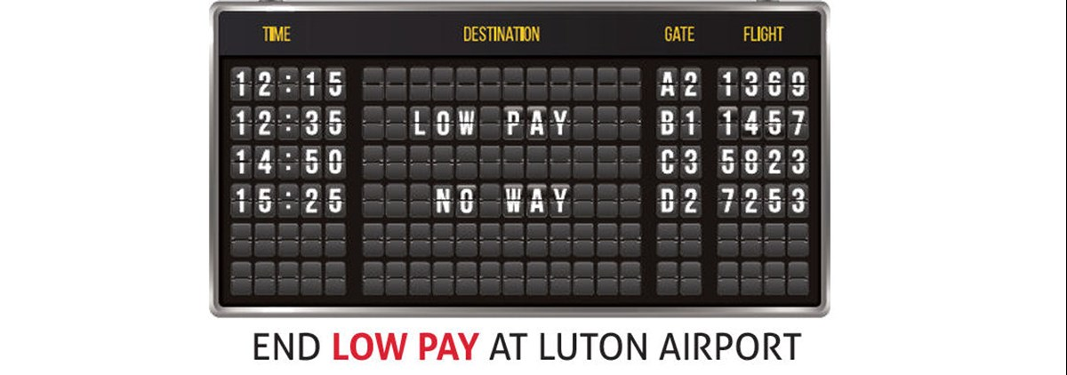 End low pay at Luton airport