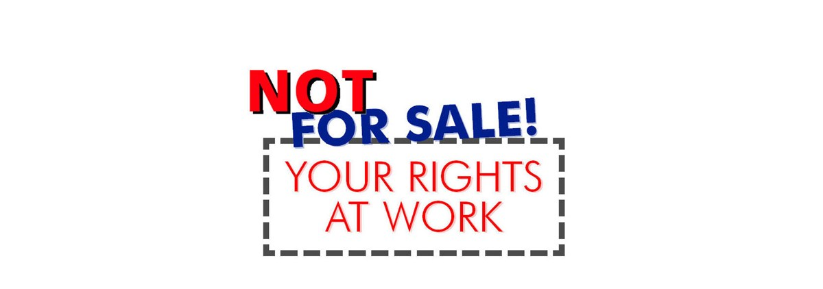 Not for sale! Your rights at work