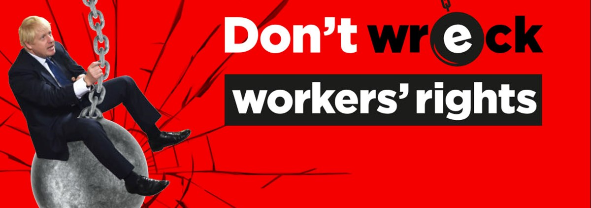 Don't wreck workers rights banner